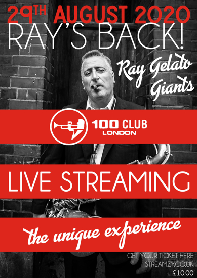 Picture of Past Event - Ray Gelato and the Giants Livestream from 100 CLUB London on 29 AUG 2020 - 08:00 PM.